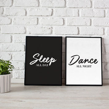 Sleep All Day, Dance All Night, Typography Print, Wall Decor, Funny Print, Black and White, Bedroom Decor, Couple Print, Set of 2 Print