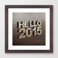 HELLO 2015 ! Framed Art Print by Nirvana.K