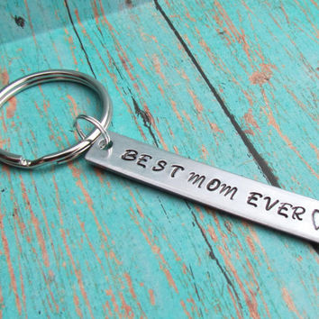 Key Chain Best MOM Ever Hand Stamped Aluminum Metal Christmas Gift Moms Key Ring Keychain