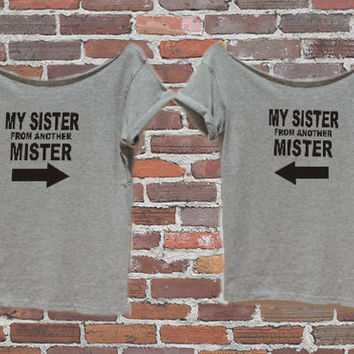 2X  T shirts My SISTER From Another MisterTrendy Best Friends Gift Hipster Women Arrows  unbiological sisters Tees By FavoriTee