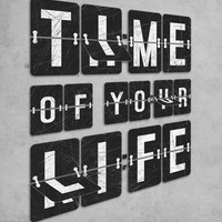 Time of Your Life Stretched Canvas | Print Shop
