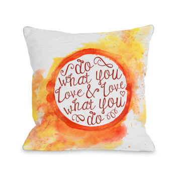 Do What You Love Script Throw Pillow by OBC