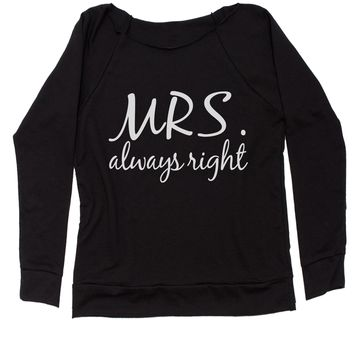 Mrs. Always Right Slouchy Off Shoulder Oversized Sweatshirt