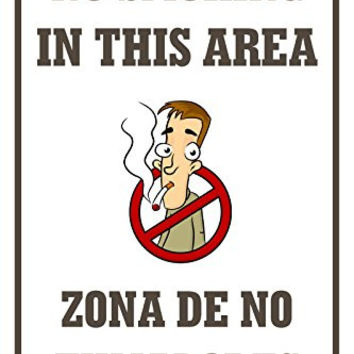 "No Smoking In This Area 12""X18"" Aluminum/PVC Sign"