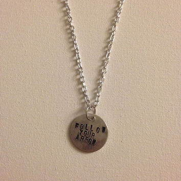 Follow Your Arrow hand stamped necklace