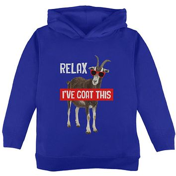Relax I've Goat Got This Toddler Hoodie