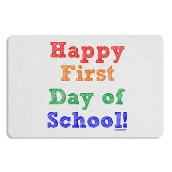 Happy First Day of School Placemat