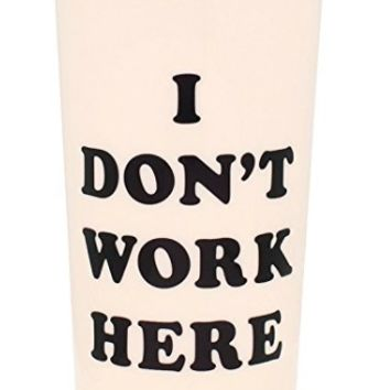 I Don't Work Here Travel Coffee Mug in Pale Blush