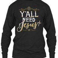 Christians Shirt - All Need Jesus