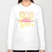 Hello Sunshine Long Sleeve T-shirt by Noonday Design