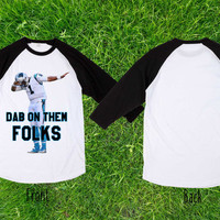 Limited  Rare Dab On Them Baseball T shirt, Raglan T shirt, Unisex T shirt, Adult T shirt