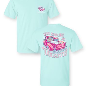 Sassy Frass You had me Tailgate Football Truck Bright Comfort Colors Girlie T Shirt