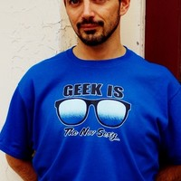 Geek Is The New Sexy Shirt. Funny Geek T-Shirt. from Evangelina's Closet