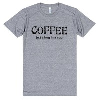 coffee a hug in a cup | T-Shirt | SKREENED