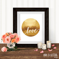 Printable, Love, Faux Gold, Wall Decor, Instant Download, Digital Printable, 8x10, Ink and Letter Designs