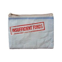 Insufficient Funds Coin Purse - 95% Recycled Post Consumer Material  - Whimsical & Unique Gift Ideas for the Coolest Gift Givers