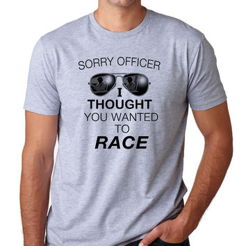 Sorry Officer I Thought You Wanted To Race Crewneck Tee
