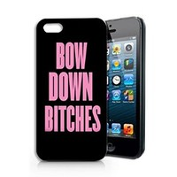 """Bow Down Bitches"" Plastic Phone Case for iphone 5 5s _ SUPERTRAMPshop"