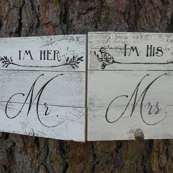 "Joyful Island Creations ""Im her Mr."" and ""Im his Mrs."" wood signs"