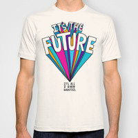 The Future T-shirt by Chris Piascik