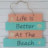 Beach Decor, Summer Home Decor, Beach Wall Art, Life Is Better At The Beach Distressed Wood Pallet Sign, Tropical Colors, Cottage Decor