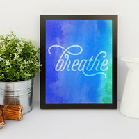 Breathe Printable Art, Blue and Green Watercolor Art, Calming Meditation Printable, Minimalist Art, Simple Printable, Instant Download