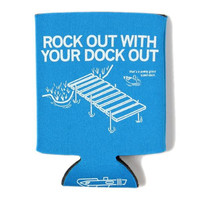 Rock Out Dock Out Koozie
