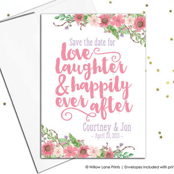 Save the date postcards - magnet - floral save the date cards - love, laugher and happily ever after - printable or printed