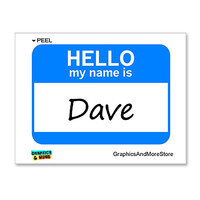 Dave Hello My Name Is Sticker