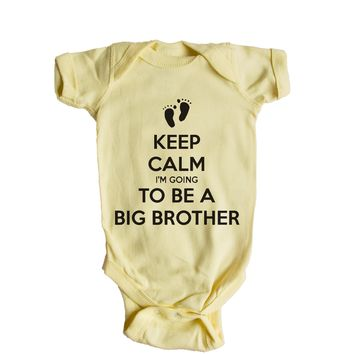 Keep Calm I'm Going To Be A Big Brother Baby Onesuit