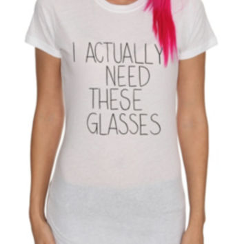 I Need Glasses Girls T-Shirt
