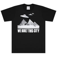 WE BUILT THIS CITY TEE