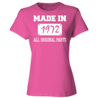 Made In 1972 All Original Parts - Ladies' Cotton T-Shirt