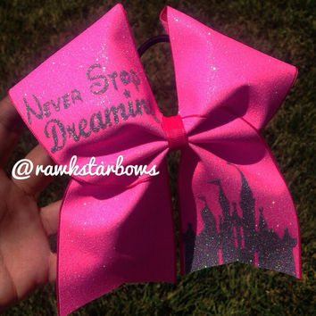 Hot Pink Glitter Cheer Bow Never stop Dreaming Disney inspired