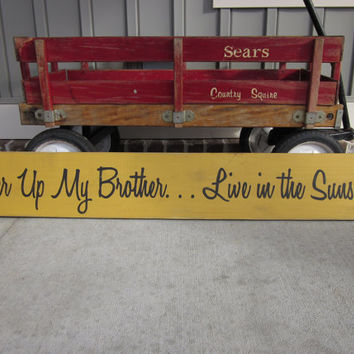 Long Wood Sign - Cheer Up My Brother Sign - Hand Painted - Inspirational, Home Decor, Wall Art