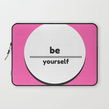 BE YOURSELF Laptop Sleeve by Love from Sophie