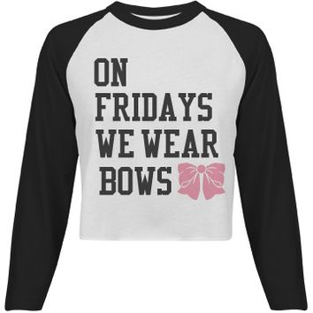 Wear Bows On Friday