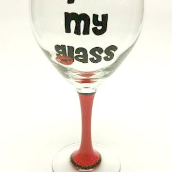 Kiss My Glass hand-painted wine glass