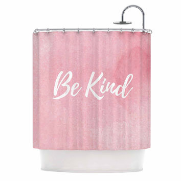 "KESS Original ""Be Kind"" Pink White Shower Curtain"