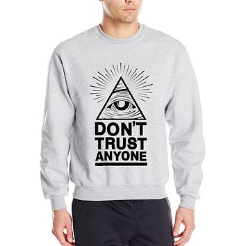 Don't Trust Anyone Printed Sweatshirts - Men's Crew Neck Novelty Pullover