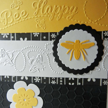 Blank Inside Bee Card, All Occasion or with Saying of Your Choice, Handmade Embossed with the message Bee Happy - Can Be Personalized