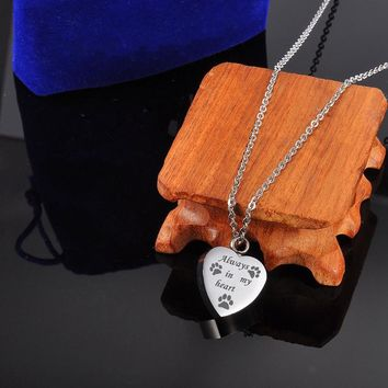 Dog Paw Always in My Heart Cremation Jewelry Keepsake Pet Memorial Urn Necklace