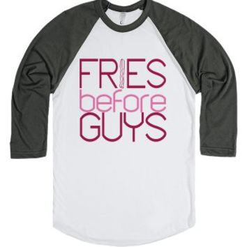 Fries before Guys-Unisex White/Asphalt T-Shirt
