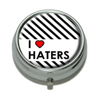 I Love Heart Haters Pill Box