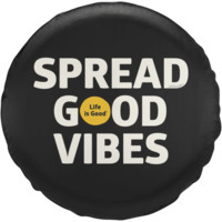 Good Vibes Tire Cover