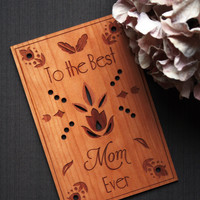 Mother's Day Wood Card - Happy Mothers Day Gifts - Wooden Cards - Best Mom Ever