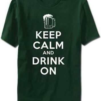 Keep Calm and Drink On Beer Mug Adult Unisex T-Shirts - Green - Large