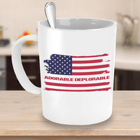 Adorable Deplorable Coffee Mug 11 or 15oz White or Black Patriotic Cup for Proud Trump Supporters - Trump 2020, President Trump, USA Flag