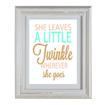 She Leaves a Twinkle Whereever She Goes - Quote DIY Wall Art Printable
