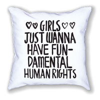 Girls Just Wanna Have Fundamental Rights -- Pillow